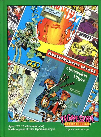 Cover for Tegneseriebokklubben (Hjemmet / Egmont, 1985 series) #53 - Agent 327: 12 saker (minus to); Mastetoppens skrekk: Operasjon Uhyre