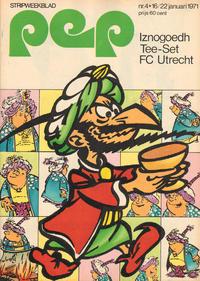 Cover Thumbnail for Pep (Geïllustreerde Pers, 1962 series) #4/1971