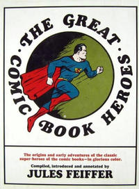 Cover Thumbnail for The Great Comic Book Heroes (Crown Publishers, 1965 series)