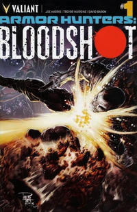 Cover Thumbnail for Armor Hunters: Bloodshot (Valiant Entertainment, 2014 series) #1 [Cover A - Philip Tan]