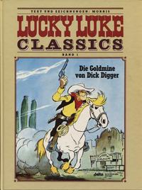 Cover Thumbnail for Lucky Luke Classics (Egmont Ehapa, 1990 series) #1 - Die Goldmine von Dick Digger