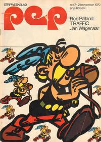 Cover Thumbnail for Pep (Geïllustreerde Pers, 1962 series) #47/1970