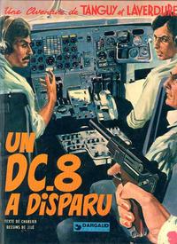 Cover Thumbnail for Tanguy et Laverdure (Dargaud éditions, 1961 series) #18 - Un DC.8 a disparu