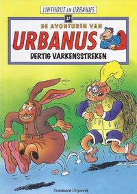 Cover Thumbnail for De avonturen van Urbanus (Standaard Uitgeverij, 1996 series) #37 - Dertig varkensstreken