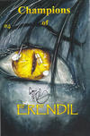 Cover for Champions of Erendil (Champion Comics, 2013 series) #4