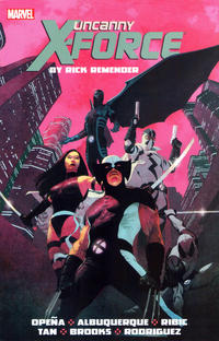 Cover Thumbnail for Uncanny X-Force by Rick Remender: The Complete Collection (Marvel, 2014 series) #1