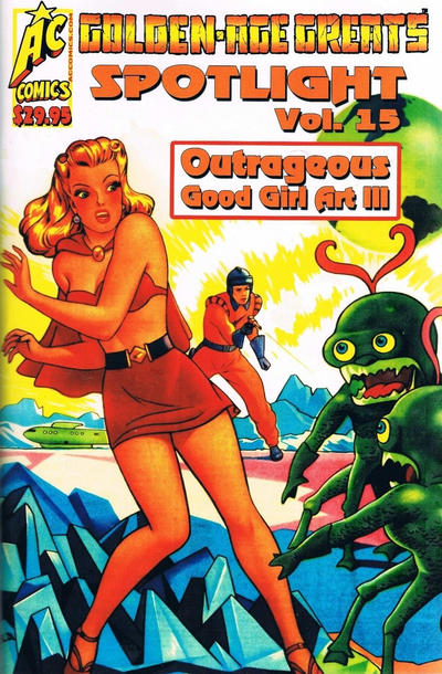 Cover for Golden-Age Greats Spotlight (AC, 2003 series) #15 - Outrageous Good Girl Art III