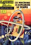 Cover for Classiques Illustrés (Publications Classiques Internationales, 1957 series) #17 - La machine à explorer le temps