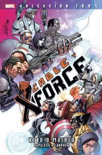 Cover Thumbnail for 100% Marvel. Cable y X-Force (Panini España, 2013 series) #2