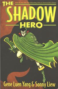 Cover Thumbnail for The Shadow Hero (First Second, 2014 series)
