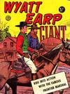 Cover for Giant Wyatt Earp (Horwitz, 1960 ? series) #3