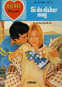 Cover Thumbnail for Hjerterevyen (Serieforlaget / Se-Bladene / Stabenfeldt, 1960 series) #16/1984