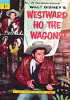 Cover for A Movie Classic (World Distributors, 1956 ? series) #19 - Westward Ho the Wagons!