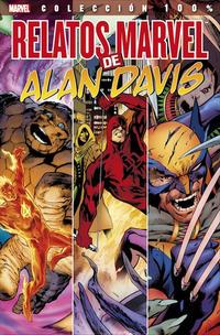 Cover Thumbnail for 100% Marvel. Relatos Marvel de Alan Davis (Panini España, 2014 series)