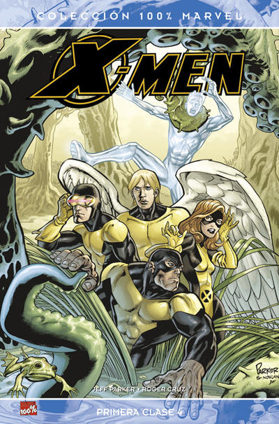 Cover for 100% Marvel: X-Men: Primera Clase (Panini España, 2008 series) #4