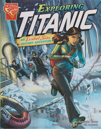 Cover Thumbnail for Exploring Titanic: An Isabel Soto History Adventure (Capstone Publishers, 2010 series)