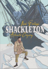 Cover Thumbnail for Shackleton: Antarctic Odyssey (First Second, 2014 series)