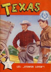 Cover Thumbnail for Texas (Serieforlaget / Se-Bladene / Stabenfeldt, 1953 series) #13/1956
