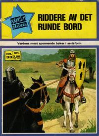 Cover Thumbnail for Stjerneklassiker (Illustrerte Klassikere / Williams Forlag, 1969 series) #33 - Riddere av det runde bord