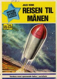 Cover Thumbnail for Stjerneklassiker (Illustrerte Klassikere / Williams Forlag, 1969 series) #40 - Reisen til månen