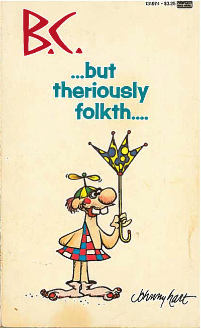 Cover for B.C. -- But Theriously Folkth... (Gold Medal Books, 1987 series) #13197-1