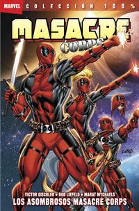 Cover Thumbnail for 100% Marvel. Masacre Corps (Panini España, 2011 series) #2 - Los Asombrosos Masacre Corps
