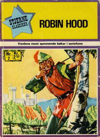 Cover Thumbnail for Stjerneklassiker (Illustrerte Klassikere / Williams Forlag, 1969 series) #7 - Robin Hood