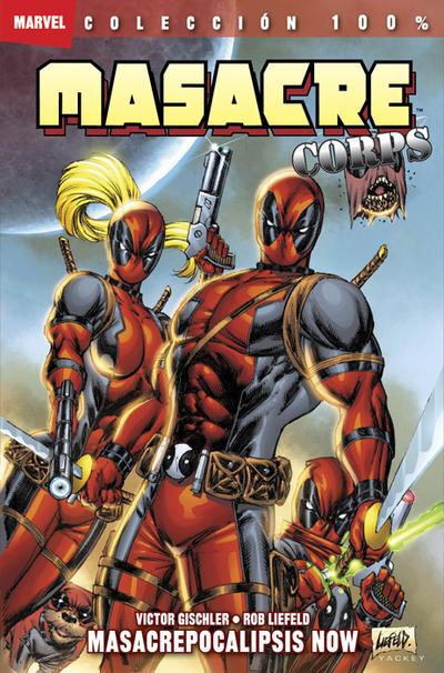 Cover for 100% Marvel. Masacre Corps (Panini España, 2011 series) #1 - Masacrepocalipsis Now