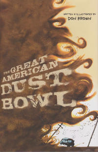 Cover Thumbnail for The Great American Dust Bowl (Houghton Mifflin, 2013 series)