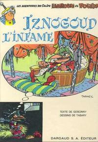 Cover Thumbnail for Iznogoud (Dargaud, 1966 series) #4 - Iznogoud l'infâme