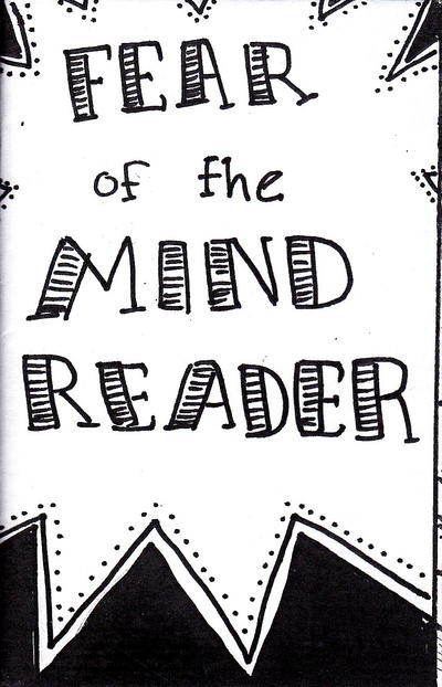 Cover for Fear of the Mind Reader (Blue Hare Comix, 2014 series)
