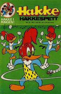 Cover Thumbnail for Hakke Hakkespett (Nordisk Forlag, 1973 series) #13/1973