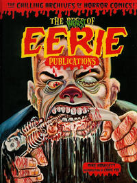 Cover Thumbnail for The Chilling Archives of Horror Comics! (IDW, 2010 series) #6 - The Worst of Eerie Publications