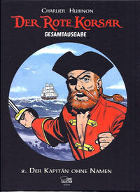 Cover Thumbnail for Der Rote Korsar Gesamtausgabe (Egmont Ehapa, 2013 series) #2 - Der Kapitän ohne Namen
