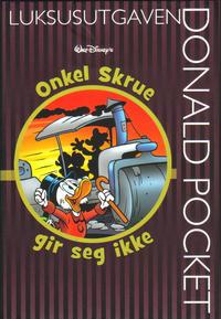 Cover Thumbnail for Donald Pocket Luksusutgaven (Hjemmet / Egmont, 2008 series) #7 - Onkel Skrue gir seg ikke