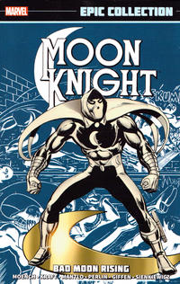 Cover Thumbnail for Moon Knight Epic Collection (Marvel, 2014 series) #1 - Bad Moon Rising