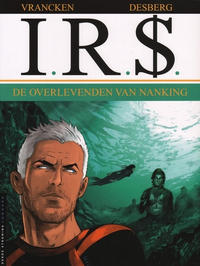Cover Thumbnail for I.R.$. (Le Lombard, 1999 series) #14 - De overlevenden van Nanking
