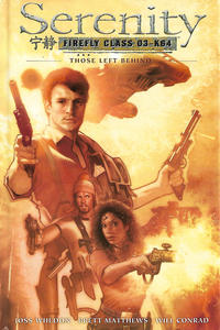 Cover Thumbnail for Serenity: Firefly Class 03-K64 (Dark Horse, 2007 series) #1 - Those Left Behind