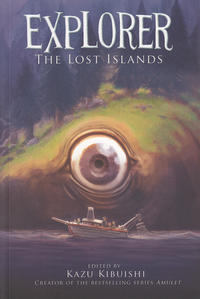 Cover Thumbnail for Explorer: The Lost Islands (Harry N. Abrams, 2013 series)