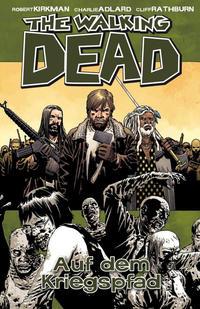Cover Thumbnail for The Walking Dead (Cross Cult, 2006 series) #19 - Auf dem Kriegspfad