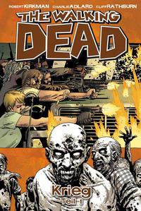 Cover Thumbnail for The Walking Dead (Cross Cult, 2006 series) #20 - Krieg Teil 1