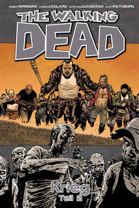 Cover Thumbnail for The Walking Dead (Cross Cult, 2006 series) #21 - Krieg Teil 2