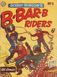 Cover Thumbnail for Bobby Benson's  B-Bar-B Riders (World Distributors, 1950 series) #3