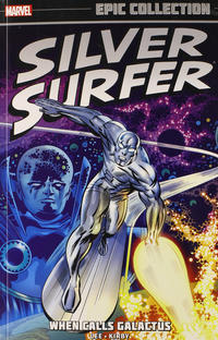 Cover Thumbnail for Silver Surfer Epic Collection (Marvel, 2014 series) #1 - When Calls Galactus