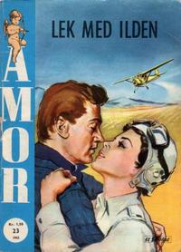 Cover Thumbnail for Amor (Serieforlaget / Se-Bladene / Stabenfeldt, 1961 series) #23/1962