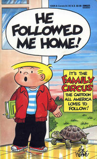 Cover Thumbnail for He Followed Me Home! [Family Circus] (Gold Medal Books, 1987 series) #12425-8 [Eighth Printing]