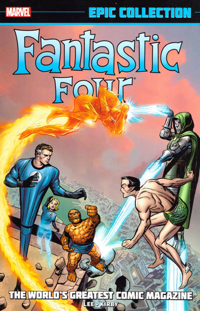 Cover for Fantastic Four Epic Collection (Marvel, 2014 series) #1 - The World's Greatest Comic Magazine