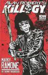 Cover Thumbnail for Alan Robert's Killogy (2012 series) #1 [Cover B - Marky Ramone by Alan Robert]