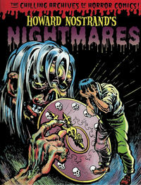 Cover Thumbnail for The Chilling Archives of Horror Comics! (IDW, 2010 series) #8 - Howard Nostrand's Nightmares