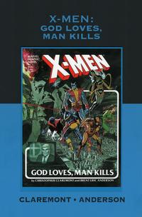 Cover Thumbnail for Marvel Premiere Classic (Marvel, 2006 series) #7 - X-Men: God Loves, Man Kills [direct market variant]